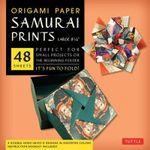 Origami Paper Samurai Prints Large 8 1/4 : No - Tuttle Publishing