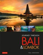 Journey Through Bali and Lombok - Paul Greenway