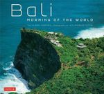 Bali Morning of the World - Nigel Simmonds