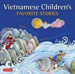 Vietnamese Children's Favorite Stories - Phuoc Thi Minh Tran