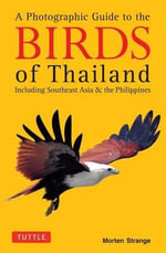 Photographic Guide to the Birds of Thailand - Morten Strange