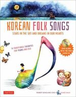 Korean Folk Songs : Stars in the Sky and Dreams in Our Hearts - Robert Choi