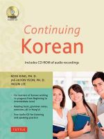 Continuing Korean : Includes CD-ROM of Audio Recordings - Ross King