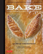 Bake : The Essential Companion - Alison Thompson