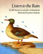 Listen to the Rain : Catalogue Raisonne-sketchbooks - Bill Martin, Jr.
