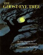 The Ghost-Eye Tree : Owlet Book - Bill Martin, Jr.