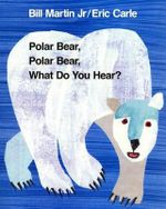 Polar Bear, Polar Bear, What Do You Hear? : Brown Bear and Friends Ser. - Bill Martin Jr