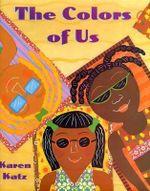 The Colors of Us - Karen Katz