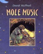 Mole Music - David M. McPhail
