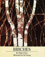 Birches - Robert Frost
