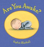 Are You Awake? - Sophie Blackall