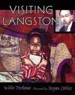 Visiting Langston : The Life of Dr. Martin Luther King Jr. - Willie Perdomo