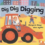 Dig Dig Digging - Margaret Mayo