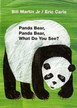 Panda Bear, Panda Bear, What Do You See? - Bill Martin, Jr.