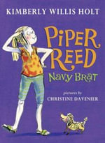 Piper Reed, Navy Brat : Navy Brat - Kimberly Willis Holt