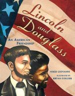 Lincoln and Douglass : An American Friendship - Nikki Giovanni