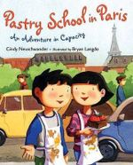 Pastry School in Paris : An Adventure in Capacity - Cindy Neuschwander