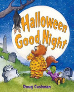 Halloween Good Night - Doug Cushman
