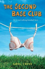 The Second Base Club - Greg Trine
