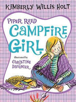 Piper Reed, Campfire Girl - Kimberly Willis Holt