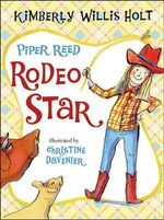 Piper Reed, Rodeo Star - Kimberly Willis Holt