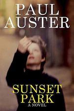 Sunset Park : A Novel - Paul Auster