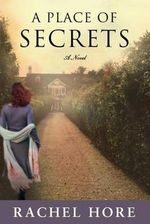 A Place of Secrets - Rachel Hore