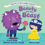 Beauty and the Beast : Les Petits Fairytales - Trixie Belle