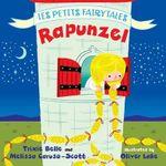Rapunzel : Les Petits Fairytales - Trixie Belle