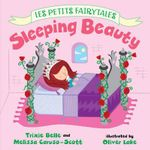Sleeping Beauty : Les Petits Fairytales - Trixie Belle
