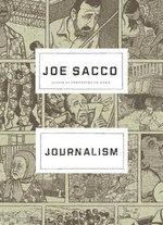 Journalism : More Than 1,100 of the Best Quotations About War, ... - Joe Sacco