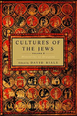 Cultures of the Jews : v. 2 - David Biale