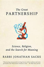The Great Partnership : Science, Religion, and the Search for Meaning - Jonathan Sacks