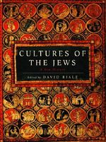 Cultures of the Jews : A New History - David Biale