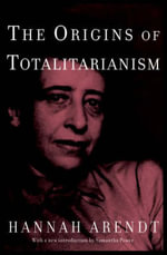 The Origins Of Totalitarianism : Introduction by Samantha Power - Hannah Arendt