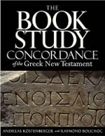 The Book Study Concordance of the Greek New Testament : The Trinity and John's Gospel - Andreas J. Kostenberger