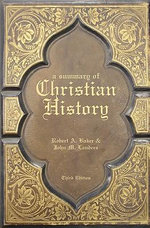 A Summary of Christian History - Robert A. Baker