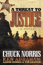 Threat to Justice : Justice Riders - Chuck Norris