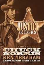 The Justice Riders : A Novel - Ken Abraham
