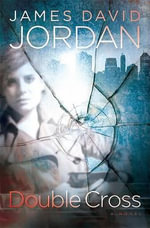Double Cross - James David Jordan