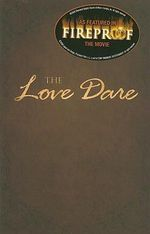 The Love Dare - Stephen Kendrick
