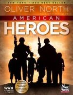 American Heroes : In the Fight Against Radical Islam - Oliver North