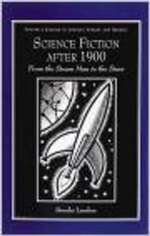 Science Fiction after 1900 : From the Stream Man to the Stars - Brooks Landon