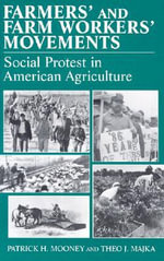 Farmers' and Farm Workers' Movements : Social Protest in American Agriculture - Patrick H. Mooney
