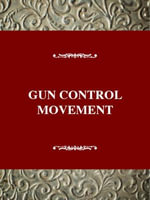 The Gun Control Movement : Gun Control Movement - Gregg Lee Carter