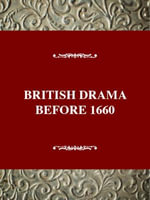 British Drama before 1660 - a Critical History : British Drama Before 1660 - Jennifer Goodman