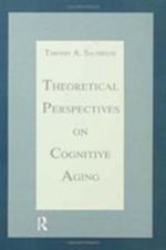 Theoretical Perspectives on Cognitive Ageing - Timothy A. Salthouse