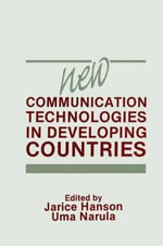 New Communication Technologies in Developing Countries - Jarice Hanson