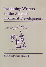 Beginning Writers in the Zone of Proximal Development - E.Petrick- Steward