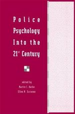 Police Psychology into the 21st Century : Communication Textbook